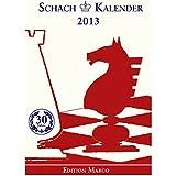 Schach-Kalender 2013: Taschenkalender für Schachspieler