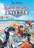 Sueño de amor en Lisboa (Tea Stilton)