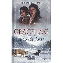 Graceling, Tome 1 : Le don de Kasta