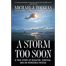 A Storm Too Soon: A True Story of Disaster, Survival and an Incredib (English Edition)