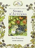 Scarica Libro Storia d autunno I racconti di Boscodirovo Ediz illustrata (PDF,EPUB,MOBI) Online Italiano Gratis