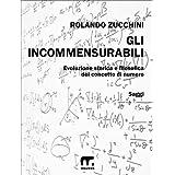 Gli incommensurabili (Italian Edition)