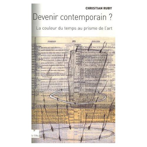 Devenir contemporain ? : La couleur du temps au prisme de l'art