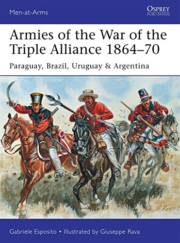 armies-of-the-war-of-the-triple-alliance-1864-70-paraguay-brazil-uruguay-argentina-men-at-arms