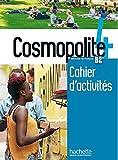 Cosmopolite 4 : méthode de français : cahier d'activités. 4,  : B2,  4 | Hirschsprung, Nathalie. Auteur