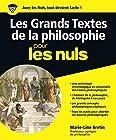 Les Grands Textes de la Philosophie pour les Nuls