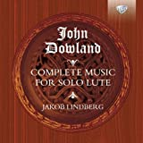 Dowland :Complete Lute Music