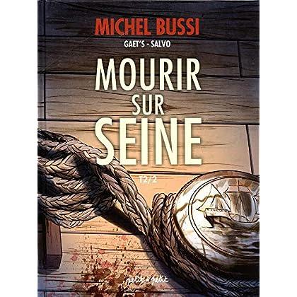 Mourir sur Seine, Tome 2 :