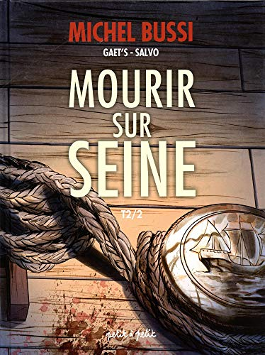 Mourir sur Seine, Tome 2 : par  (Album - May 24, 2019)