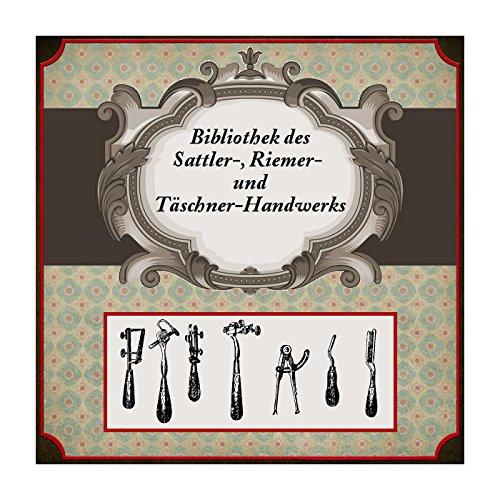 Lederbearbeitung - Bibliothek des Sattler-, Riemer- und Täschner-Handwerks auf CD