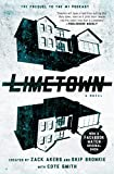 Limetown: The Prequel to the #1 Podcast (English Edition)