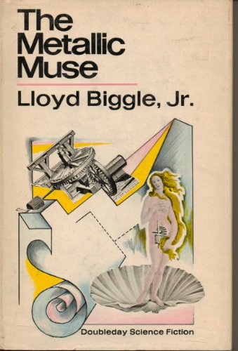 The Metallic Muse: A Collection of Science Fiction Stories,