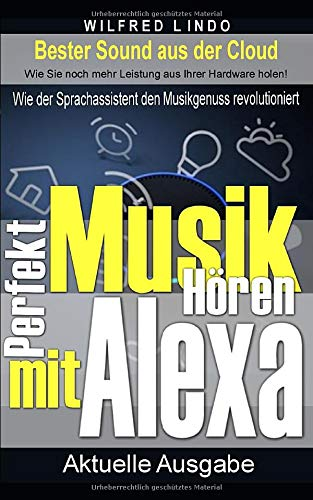 Perfekt Musik hören mit Alexa: Wie der Sprachassistent den Musikgenuss revolutioniert - Bester Sound aus der Cloud