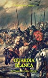 Guarda Blanca (Prometheus Classics)