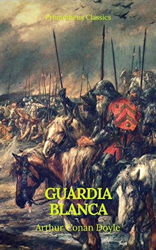 Guarda Blanca (Prometheus Classics) por Arthur Conan Doyle
