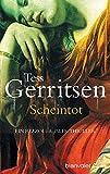 Scheintot: Ein Rizzoli-&-Isles-Thriller (Rizzoli-&-Isles-Serie, Band 5) - Tess Gerritsen
