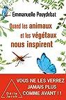 Quand les animaux et les végétaux nous inspirent par Pouydebat