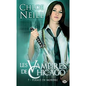 Les Vampires de Chicago, Tome 7: Permis de mordre
