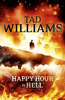 Happy Hour in Hell: Bobby Dollar 2 von [Williams, Tad]