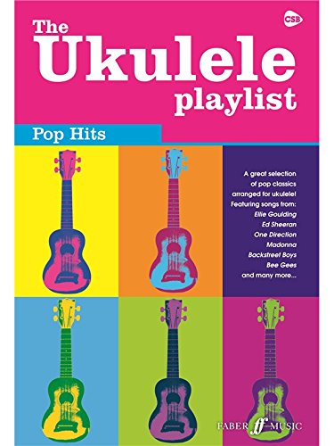 The Ukulele Playlist:Pop Hits. Für Ukulele, Gesang