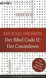 Der Bibel Code 2. Der Countdown by Michael Drosnin (2004-07-05) - Michael Drosnin