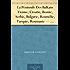 La Péninsule Des Balkans Vienne, Croatie, Bosnie, Serbie, Bulgarie, Roumélie, Turquie, Roumanie - Tome I