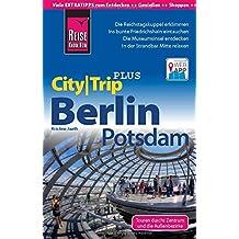 Reise Know-How CityTrip PLUS Berlin, Potsdam: Reiseführer mit Faltplan und kostenloser Web-App