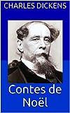 Contes de Noël (Annoté) - Format Kindle - 0,99 €