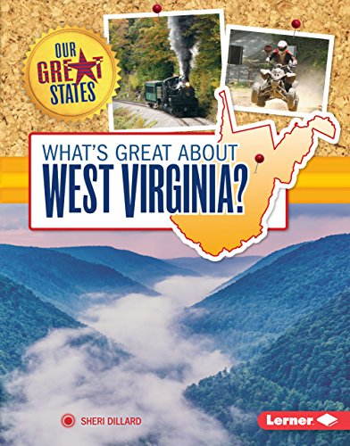 What's Great about West Virginia? (Our Great States) (English Edition) -