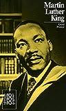 Martin Luther King, : Mit Selbstzeugnissen und Bilddokumenten