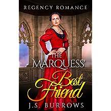 Regency Romance: The Marquess' Best Friend (English Edition)