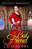 Regency Romance: The Marquess' Best Friend