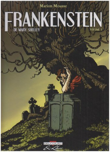 Frankenstein : ou le Prométhée moderne. 1