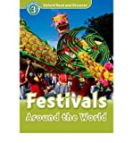 (Oxford Read and Discover: Level 3: Festivals Around the World * *) By Oxford University Press (Author) Paperback on (Dec , 2010)