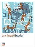 I guardiani (Italian Edition)