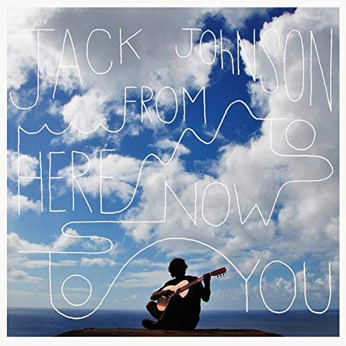 From Here To Now To You (Jack Jack Und)