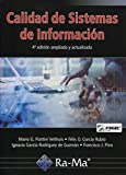 Calidad de Sistemas de Información (4ª Edición ampliada y actualizada)