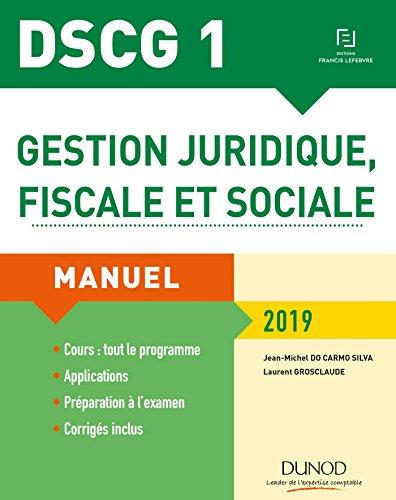 DSCG 1 - Gestion juridique, fiscale et sociale 2019: Manuel par Jean-Michel Do Carmo Silva