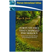 Forty Studies That Changed Psychology: Explorations into the History of Psychological Research by Roger R. Hock Ph.D. (2008-04-18)