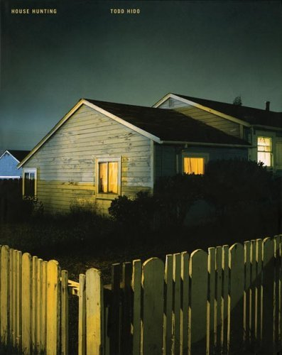 Todd Hido: House Hunting by Todd Hido (2007-07-01)