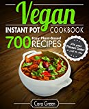 #9: Vegan Instant Pot Cookbook: 700 Easy Plant-Based Recipes for your Pressure Cooker in Half the Time