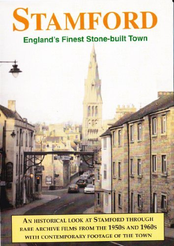 Stamford - England's Finest Stone-Built Town Dvd - Kingfisher Productions