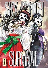 Sky-high survival, tome 16 par Miura