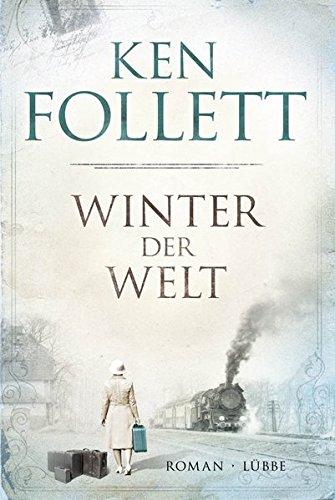 Preisvergleich Produktbild Winter der Welt: Die Jahrhundert-Saga. Roman (Jahrhundert-Trilogie, Band 2)