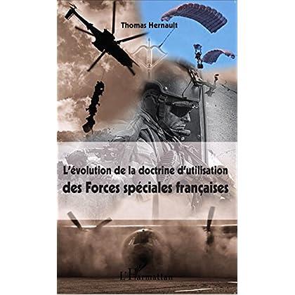 L'évolution de la doctrine d'utilisation des Forces spéciales françaises