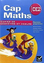 Cap Maths CE2 éd. 2011 - Cahier de géométrie et mesure