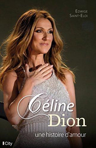 Cline Dion, une histoire d'amour