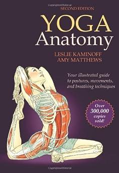 Yoga Anatomy-2nd Edition von [Kaminoff, Leslie, Matthews, Amy]