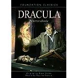 Dracula: A Horror Classic (Foundation Classics)