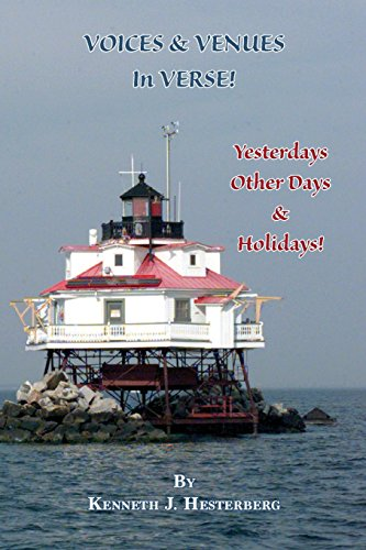 Voices and Venues in Verse: Yesterdays, Other Days, and Holidays por Kenneth J Hesterberg